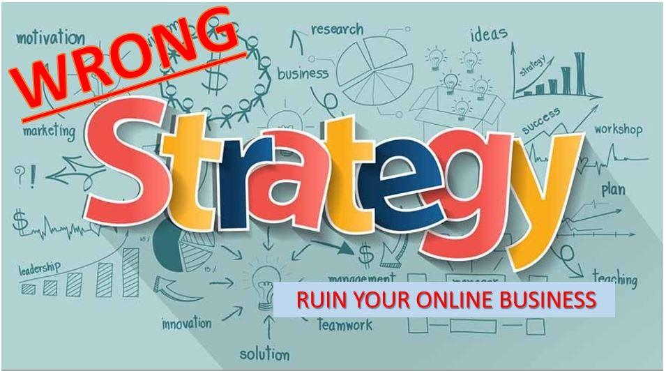 Salah Strategi, Penyebab Kebangkrutan Bisnis Online