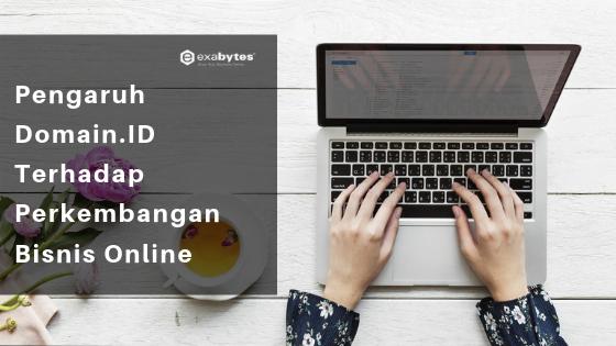 pengaruh domain.id terhadap perkembangan bisnis online