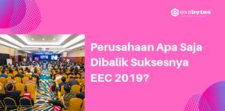 Perusahaan Apa Saja Dibalik Suksesnya EEC 2019