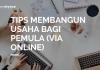 tips membangun usaha bagi pemula via online
