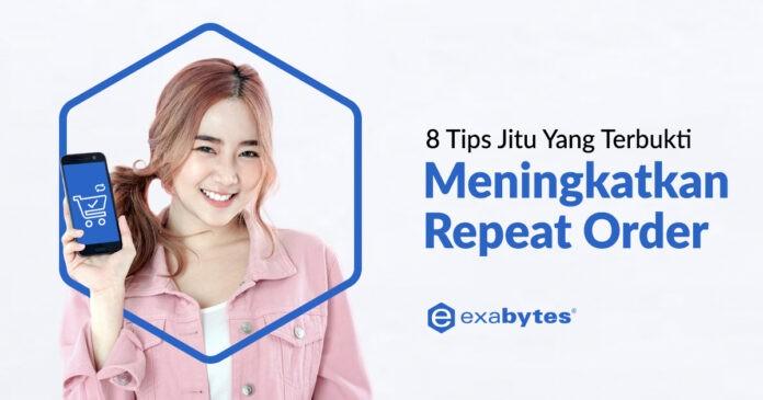 Tips meningkatkan repeat order