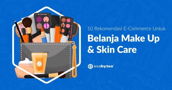 rekomendasi e-commerce make up dan skincare