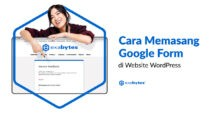 Cara Membuat Google Form di WordPress