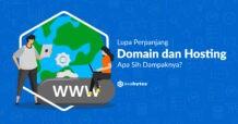 Lupa Perpanjang Domain dan Hosting